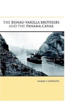 THE BUNAU-VARILLA BROTHERS AND THE PANAMA CANAL