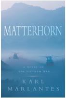 Matterhorn: A Novel of the Vietnam War